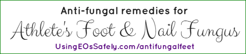 Anti-Fungal Remedies for Athlete's Foot and Nail Fungus - with hydrosol options