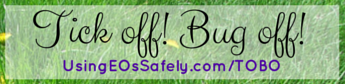 Tick off! Bug Off! spray for ticks and bugs made with essential oils and hydrosols.