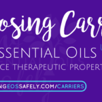 Choosing Carriers to Enhance Therapeutic Properties of Essential Oils