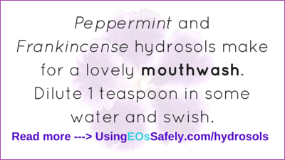 hydrosols for mouthwash