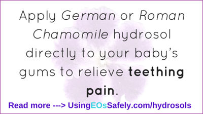 hydrosols for teething