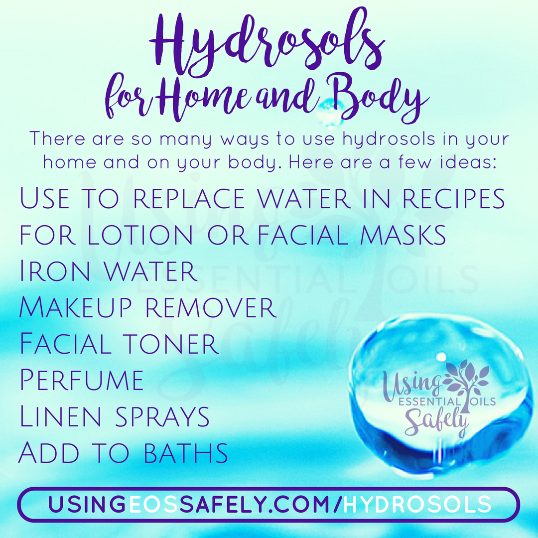 Hydrosols for Home and Body