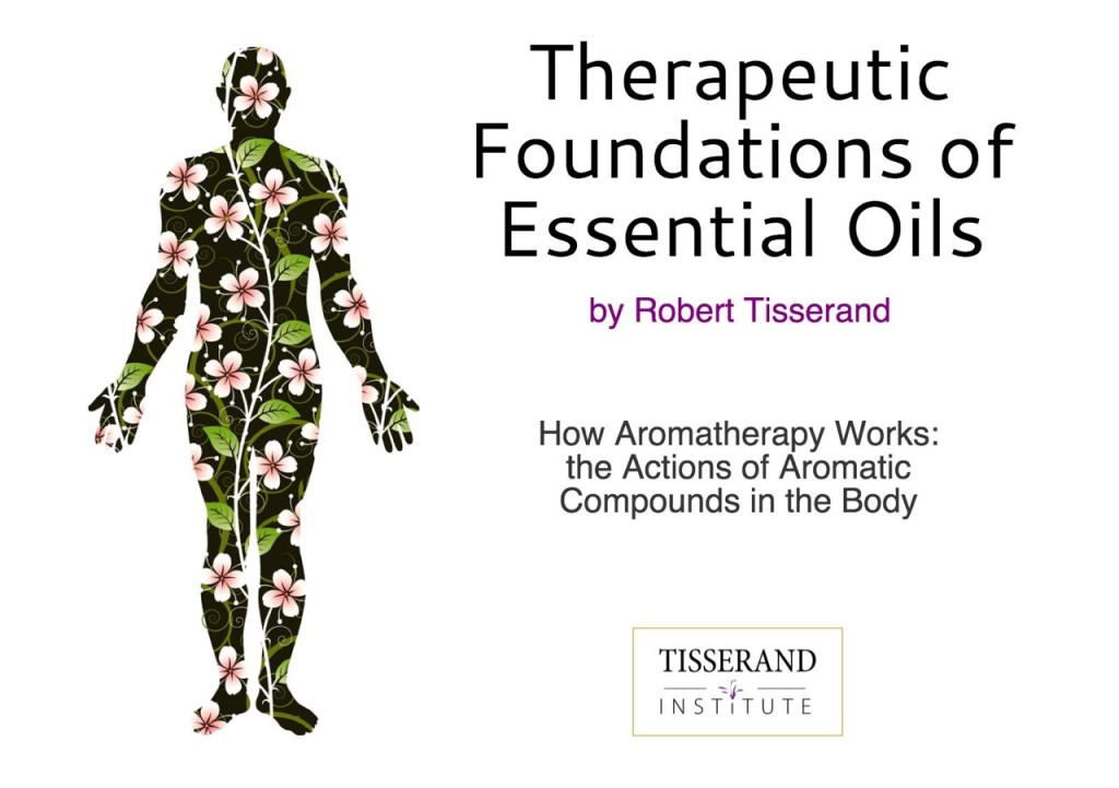 Therapeutic Foundations of Essential Oils