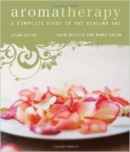 Aromatherapy - Complete Guide to the Healing Art