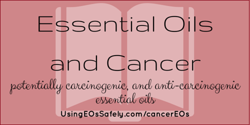 Essential oils and cancer