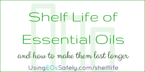 Shelf Life of Essential Oils - and how to make them last longer