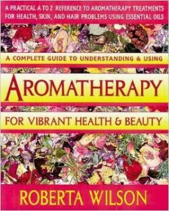 Aromatherapy for Vibrant Health and Beauty