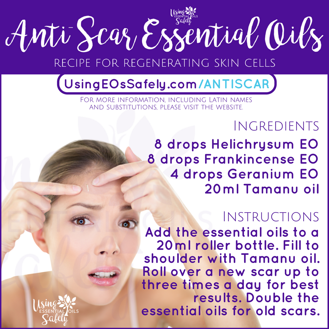 Anti-Scar essential oils – recipe for regenerating skin