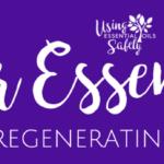 Anti-Scar essential oils – recipe for regenerating skin cells