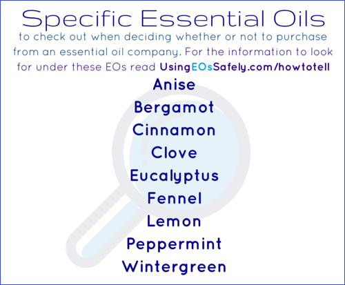 Specific essential oils to check out when deciding whether or not to purchase from an essential oil company.