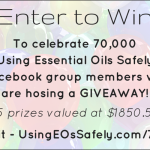 Using Essential Oils Safety facebook group reaches 70,000 members – celebrate with us and enter the GIVEAWAY!