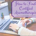 How to Find a Certified Aromatherapist
