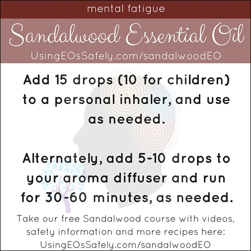 Sandalwood_Recipes_Limbic_Mentalfatigue
