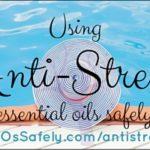 Anti-Stress Essential Oils