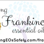 Using Frankincense Essential Oil Safely