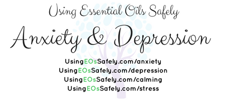 Using Essential Oils for Anxiety & Depression