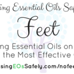 Using Essential Oils on the Feet?