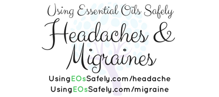 Essential Oils for Headaches & Migraines