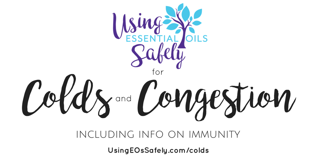Essential Oils For Colds And Congestion Using Essential Oils Safely