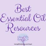 Best Essential Oil Resources (Lea's top 4 picks per category!)