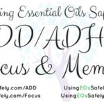 Using Essential Oils for ADD/ADHD