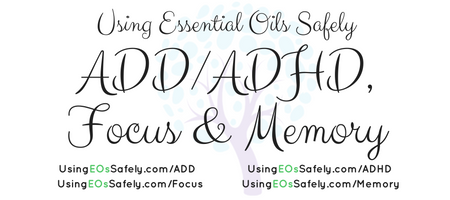 Using Essential Oils for ADD/ADHD