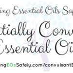 Potentially Convulsant Essential Oils