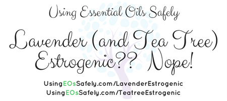 Lavender (and Tea Tree) Estrogenic-- Nope!