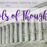"""Different Methods of Using Essential oils aka """"Schools of Thought"""""""