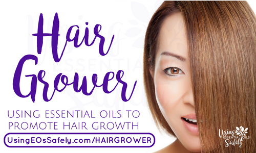 Hair Grower – recipe using essential oils to promote hair growth