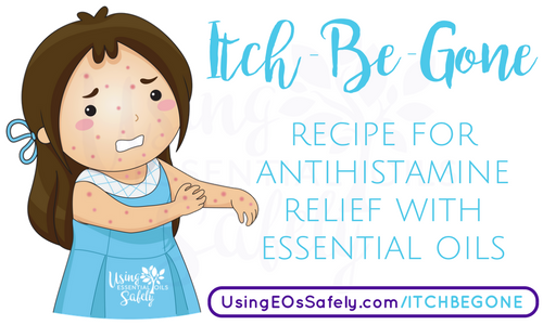 Itch-Be-Gone – recipe for antihistamine relief with essential oils