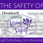 Safety of Basil Essential Oil