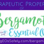 Therapeutic Properties of Bergamot Essential Oil